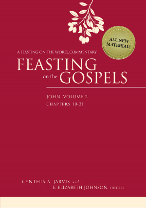 Feasting on the Gospels - John: Volume 2