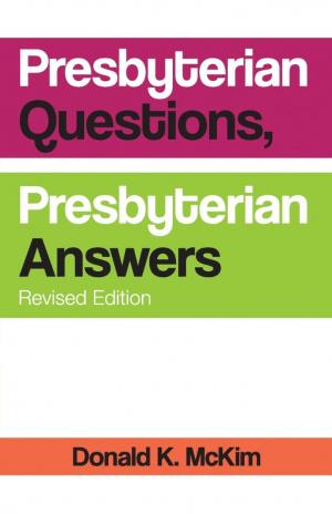 Presbyterian Questions, Presbyterian Answers, Rev. Ed