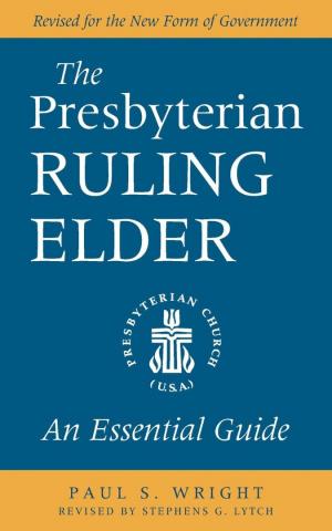 The Presbyterian Ruling Elder