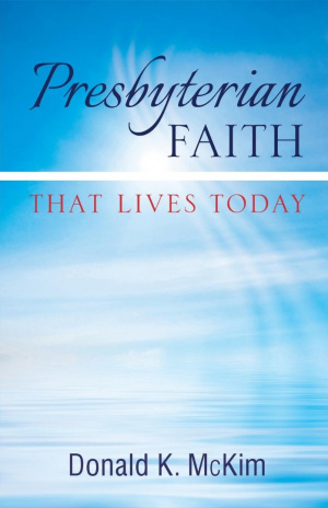 Presbyterian Faith That Lives Today