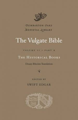The Vulgate Bible Historical Books