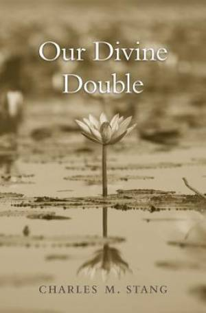 Our Divine Double