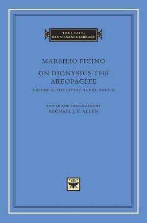 On Dionysius the Areopagite, Volume 2