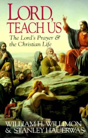 Lord, Teach Us