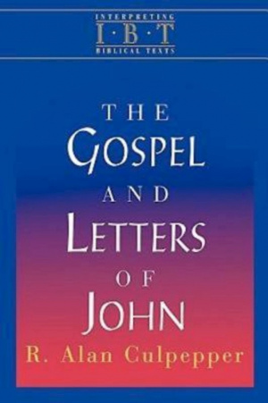 The Gospel and Letters of John (Interpreting Biblical Texts Series)