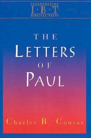 The Letters of Paul (Interpreting Biblical Texts Series)