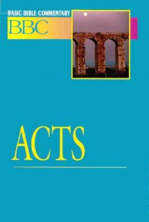 Act : Vol 21 : Basic Bible Commentary