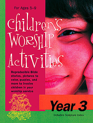 Children`s Worship Activities : Year 3
