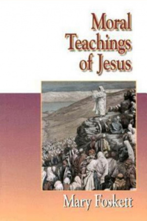 Jesus Collection  - Moral Teachings of Jesus