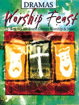 Worship Feast Dramas