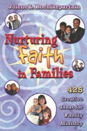 Nurturing Faith in Families