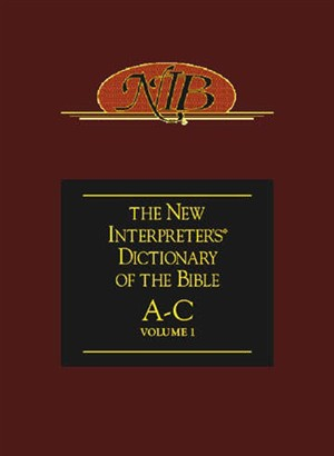 The New Interpreter's Dictionary of the Bible: vol. 1, A-C