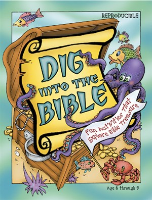 Dig into the Bible