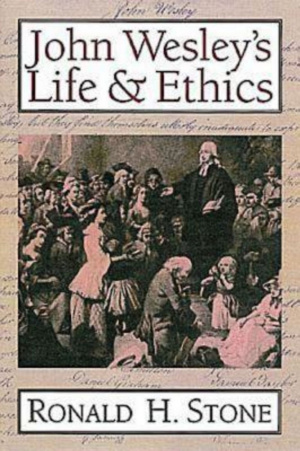 John Wesley's Life and Ethics