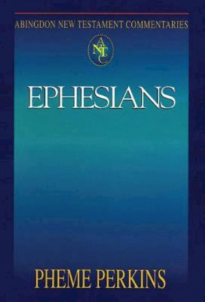 Ephesians : Abingdon New Testament Commentaries