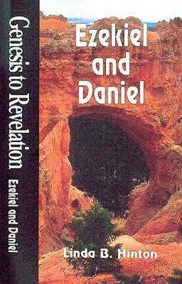 Genesis to Revelation - Ezekiel and Daniel Student Study Book