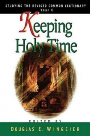Keeping Holy Time : Year C