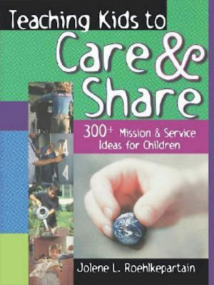 Teaching Kids to Care & Share