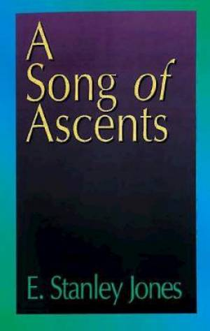 A Song of Ascents: A Spiritual A