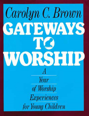 Gateways to Worship