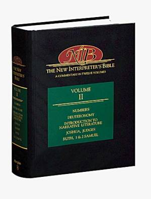 The New Interpreter's Bible : Vol 2 : Numbers, Deuteronomy, Introduction to Narrative Literature, Joshua, Judges, Ruth,1 & 2 Samuel