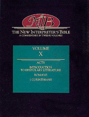 The New Interpreter's Bibl: Vol 10 : Acts - 1 Corinthians