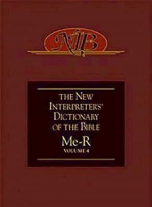 The New Interpreter's Dictionary of the Bible: vol. 4, Me-R