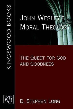 John Wesley's Moral Theology