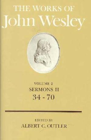 The Works of John Wesley Volume 2