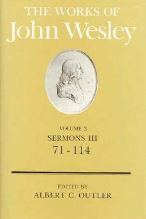 The Works of John Wesley Volume 3