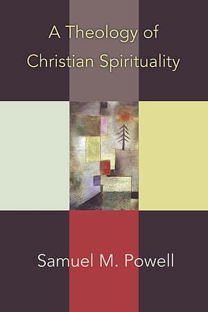 A Theology of Christian Spirituality