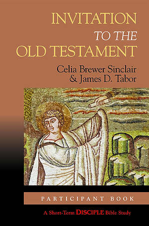 Invitation to the Old Testament: Student edition