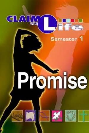 Promise, Semester 1