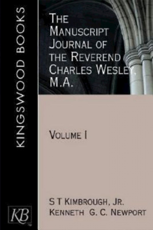 The Manuscript Journal of the Reverend Charles Wesley MA