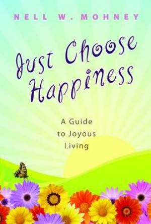 Just Choose Happiness