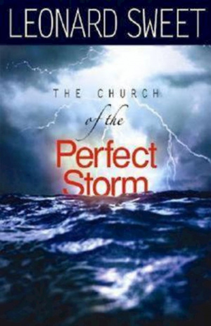 The Church of the Perfect Storm