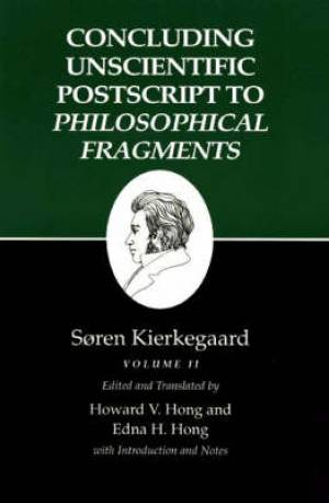 Kierkegaard's Writings Concluding Unscientific Postscript to