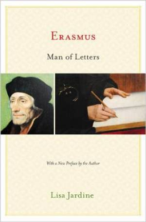 Erasmus, Man of Letters