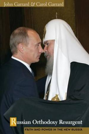 Russian Orthodoxy Resurgent