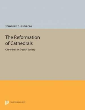 The Reformation of Cathedrals