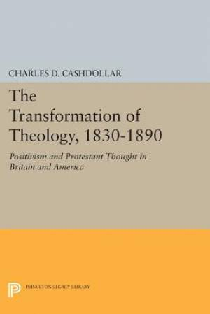 The Transformation of Theology, 1830-1890