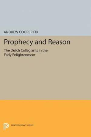 Prophecy and Reason