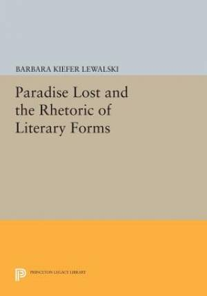 Paradise Lost and the Rhetoric of Literary Forms