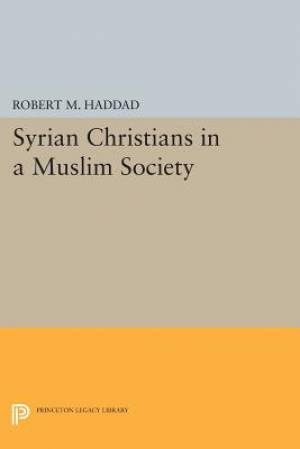 Syrian Christians in a Muslim Society