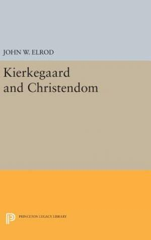 Kierkegaard and Christendom