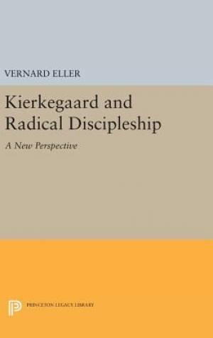 Kierkegaard and Radical Discipleship