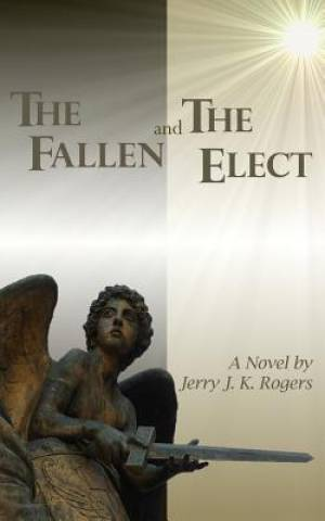 The Fallen and the Elect