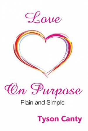 Love on Purpose: Plain and Simple