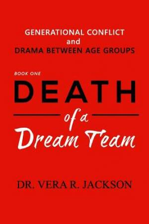 Death of a Dream Team: Generational Conflict and Drama Between Age Groups
