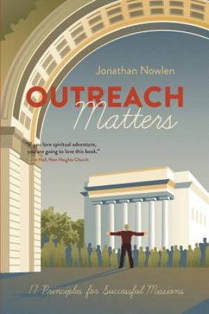 Outreach Matters: Seventeen Principles for Successful Missions